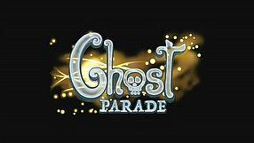 Ghost Parade zwiastun #2