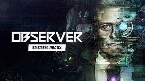 Observer: System Redux zwiastun #2