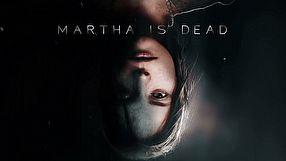 Martha Is Dead zwiastun #1