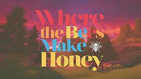 Where the Bees Make Honey zwiastun na premierę