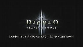 Diablo III aktualizacja 2.3.0 (PL)