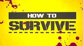 How to Survive zwiastun na premierę