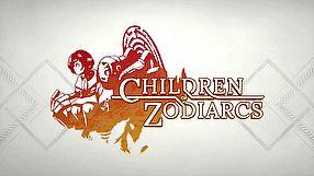 Children of Zodiarcs zwiastun #1