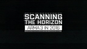 Arma III scanning the horizon 2016