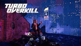 Turbo Overkill zwiastun #1