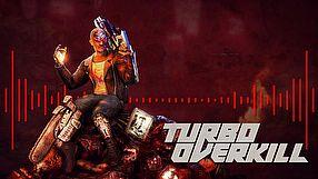 Turbo Overkill zwiastun rozgrywki #1
