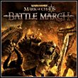 game Warhammer: Mark of Chaos - Battle March