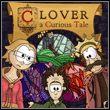 game Clover: A Curious Tale