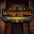 game Total War: Warhammer II - Rise of the Tomb Kings
