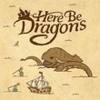 game Here Be Dragons