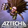 game Aztech: Forgotten Gods