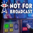 game Not for Broadcast
