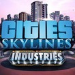 game Cities: Skylines - Industries