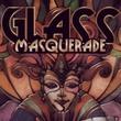 game Glass Masquerade