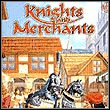 gra Knights & Merchants: The Shattered Kingdom