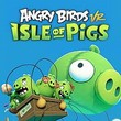 game Angry Birds VR: Isle of Pigs