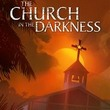 game The Church in the Darkness