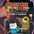 game Adventure Time: Explore the Dungeon Because I Don't Know!