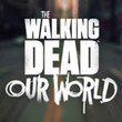 game The Walking Dead: Our World