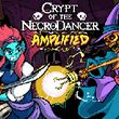 game Crypt of the NecroDancer: AMPLIFIED