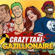game Crazy Taxi Gazillionaire