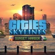 game Cities: Skylines - Sunset Harbor