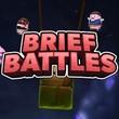 game Brief Battles