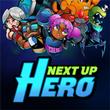 game Next Up Hero