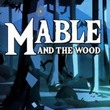 game Mable & The Wood
