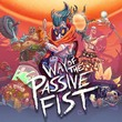 game Way of the Passive Fist