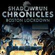 game Shadowrun Chronicles: Boston Lockdown