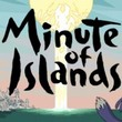 game Minute of Islands