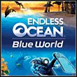 gra Endless Ocean: Blue World