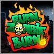 game Burn, Zombie, Burn!