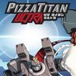 game Pizza Titan Ultra