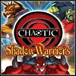 game Chaotic: Shadow Warriors