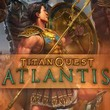 game Titan Quest: Atlantis