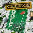 game Dangerous Golf