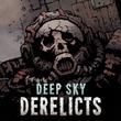 game Deep Sky Derelicts: Na rubieżach kosmosu