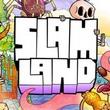 game Slam Land