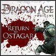 game Dragon Age: Początek - Powrót do Ostagaru