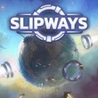 game Slipways