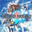 game Final Fantasy Dimensions II