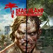 game Dead Island: Definitive Collection
