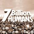 game 7 Billion Humans