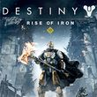 game Destiny: Rise of Iron