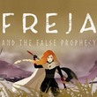 game Freja and the False Prophecy