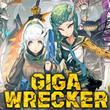 game Giga Wrecker