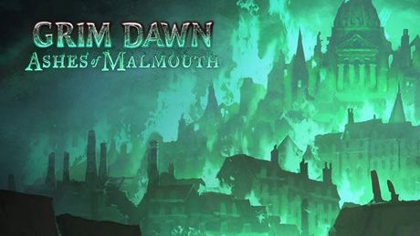 Grim Dawn: Ashes of Malmouth