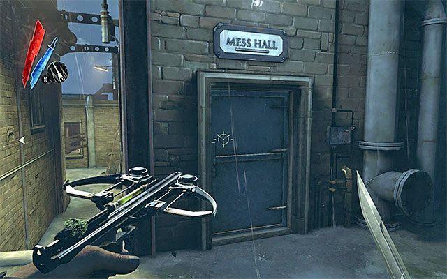 Teraz proponuj� wybra� si� do mesy (Mess Hall) - Zbadanie podw�rza - Misja 2 - High Overseer Campbell - Dishonored - poradnik do gry